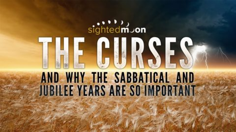 The Curses — & Why The Sabbatical and Jubilee Years are so Important | Part 1