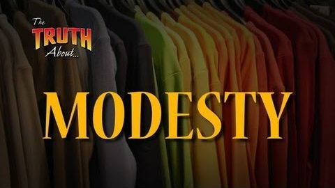 The Truth about Modesty