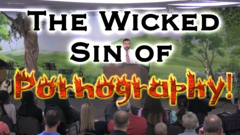 The Wicked Sin of Pornography! (Hard Preaching by Pastor Anderson)