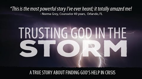 TRUSTING GOD IN THE STORM – An Inspiring Documentary About Finding Help in Suffering